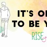It's Okay to be You at RISE
