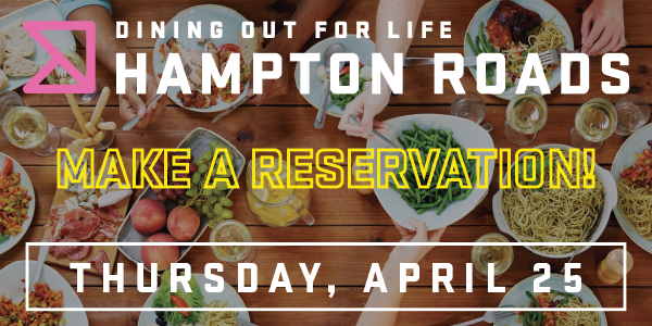 Dining Out For Life Hampton Roads, Make a Reservation